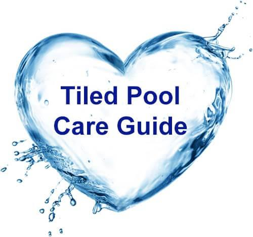 Tiled Pool Care Guide